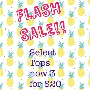 💥FLASH SALE!!💥 Select Tops now 3 for $20!